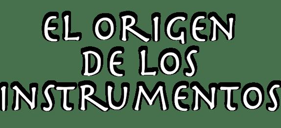 titulo-origen-instrumentos-II
