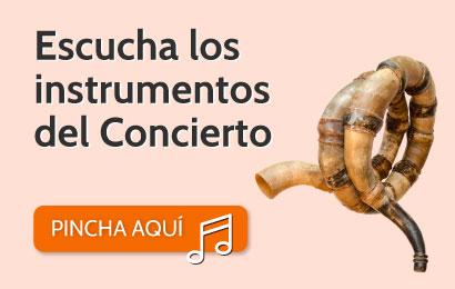 Escucha los Instrumentos del Concierto