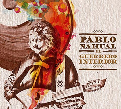 El-guerrero-interior-Pablo-Nahual-caratula